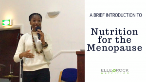 Nutrition for the Menopause Elle Rock Nutrition